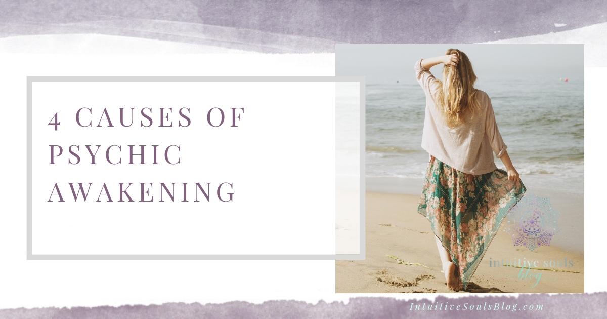 causes of psychic awakening