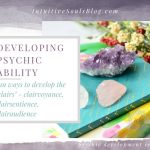 Developing Psychic Ability – Fun Ways to Awaken the Clairs