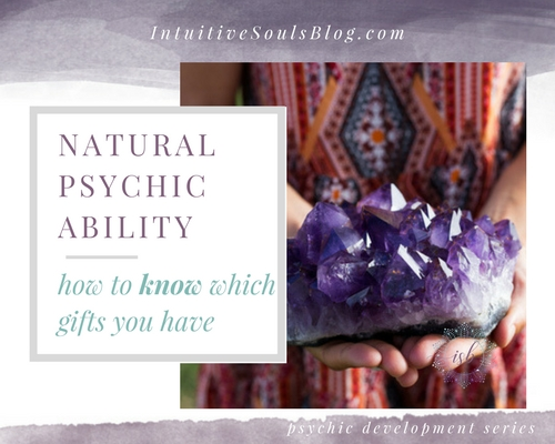 which psychic powers and natural psychic ability do you have?
