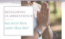 Developing Clairsentience Has Never Been Easier Than This!